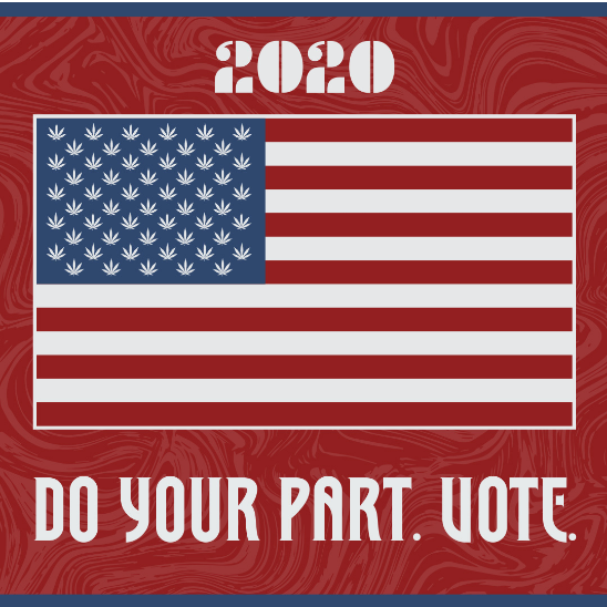 American flag with cannabis leaves instead of stars that says 2020: do your part, vote.